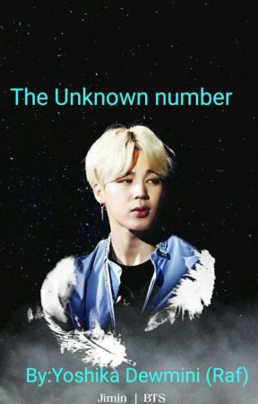 The unknown number [ Completed ]  by Jeon-Raf
