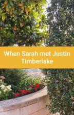 When Sarah met Justin Timberlake by TeaForTwo42
