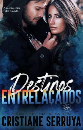 Destinos Entrelaçados by CristianeSerruya
