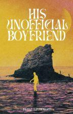 His Unofficial Boyfriend by whatrwerds