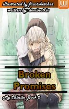 "Broken Promises-""My Chinito Book 2"" by Dominotrix"