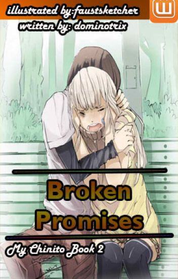 "Broken Promises-""My Chinito Book 2"""