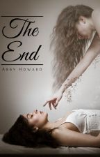 The End by abbyapple9878