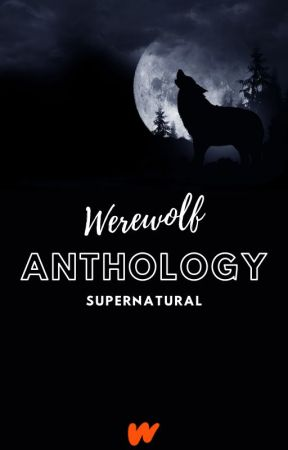 Werewolf Anthology by werewolf