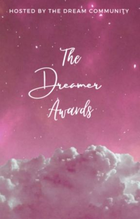 The Dreamer Awards 2020  [OPEN] by TheDreamCommunity