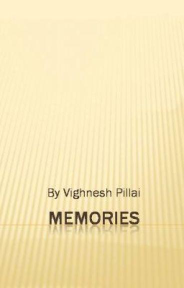 Memories by viggyp1