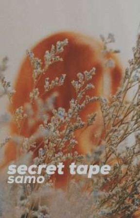 Secret Tape ; samo by hihirai