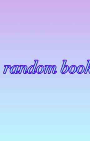 Random book by roslinalycan