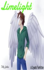 Limelight (Cryaotic Fanfiction) by PTV_Weasley