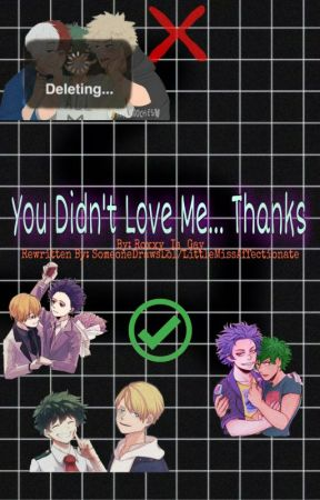 You Didn't Love Me... Thanks (CREDITS TO @Pans_Person) by SomeoneDrawsLol