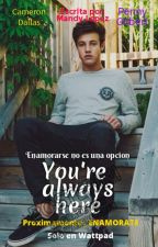 You're Always Here - Cameron Dallas (Hot) by esachicarubia
