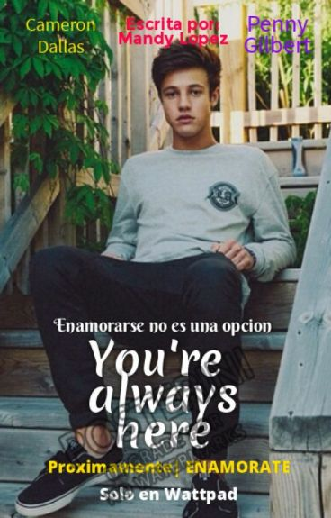 You're Always Here - Cameron Dallas (Hot)