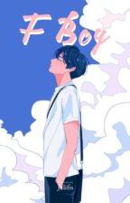 FuckBoy (On Going) by ceritakita_2019