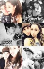 All The Memories We Share * Jai Brooks and Ariana Grande Fan Fiction Jariana* by jaixariana