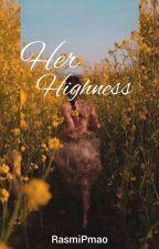 HER  Highness by RasmiPmao