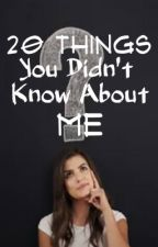 20 Things You Didn't Know About Me (Challenge) by roropunkii