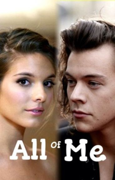 All of Me (Harry Styles) - Book 2