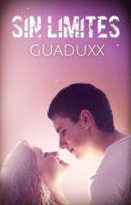 sin limites by guaduxx