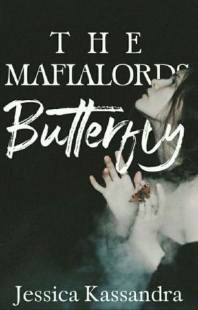 The Mafialord's Butterfly  by cassendragirl