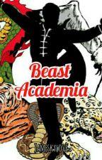 Beast Academia by JameSkyLove