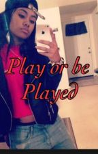 Play or be played by Sailout_