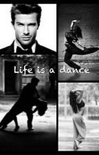 Life is a dance *slow updates* by xmsnobodyx