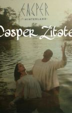<3 Casper Zitate ^^ by chico0104