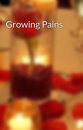Growing Pains by CMechelle
