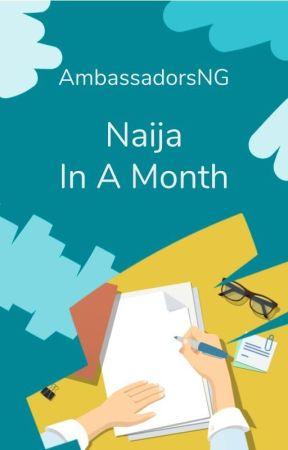Naija Reviews (In A Month) by AmbassadorsNG