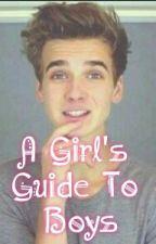 A Girl's Guide To Boys by jadeogordon