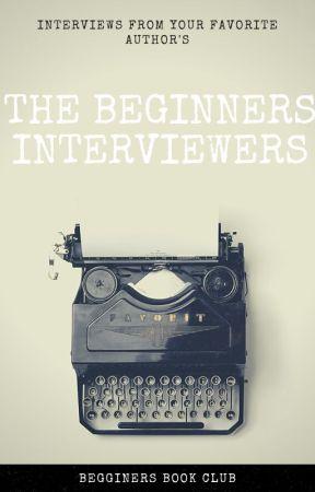 The Beginners Interviewers by BeginnersBookClub