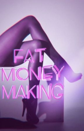 fat money making | womanxwoman by colourfulwriting