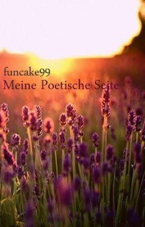 Meine poetische Seite by funcake99