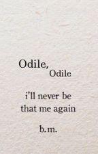 Odile, Odile  by OdileFabian2021