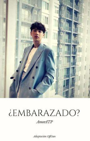 ¿EMBARAZADO? [Finalizado] by AmorATP