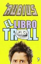 El libro Troll by zanahoria22