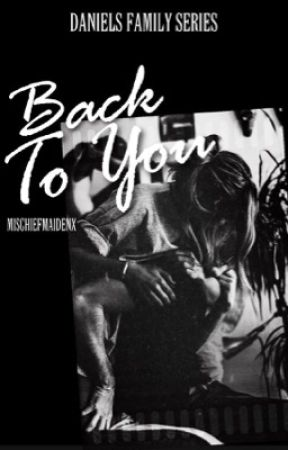 ✓ [18+] BACK TO YOU by mischiefmaidenx