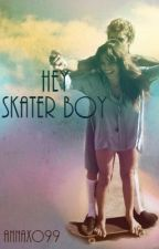Hey Skater Boy *On Hold* by Annaxo99