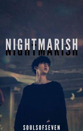 Nightmarish // K.SJ by soulsofseven