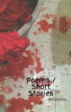 Poems / Short Stories by the_motherless_goat