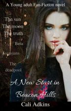 A New Start In Beacon Hills by Calix_13x