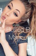 Bullied by magcon by jizellejauregui