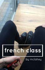 French class ; m.c [Español] by kurt-acdc