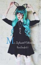 Mi Infantil Obsesion ® /✔/ by Harug21