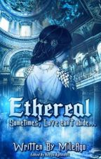 Ethereal by MileAgo