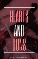 HEARTS AND GUNS   A GOTTWICE FANFICTION by itsyou_anne