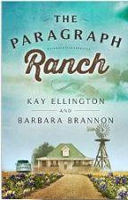The Paragraph Ranch by KayEllington