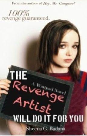 The Revenge Artist will do it for you (On Hold) by crimsonnebula
