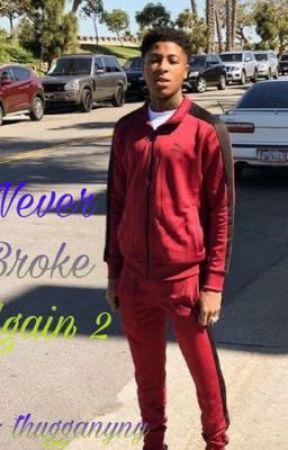 Never Broke Again 2 by thugganyny