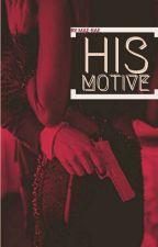 His Motive  by Mae-Rae